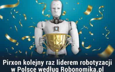 Pirxon kolejny raz liderem robotyzacji w Polsce według Robonomika.pl