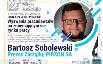 Forum Wizja Rozwoju 2020 – Wystąpienie prezesa Bartosza Sobolewskiego