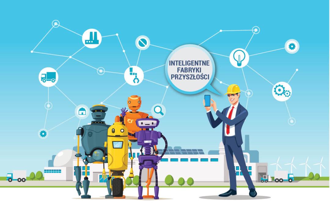 Inteligentne fabryki przyszłości cz. 2