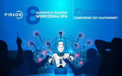 #8 głównych błędów wdrożenia Robotyzacji procesów biznesowych