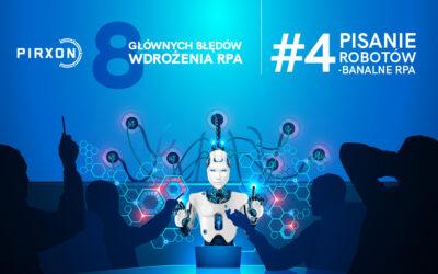 #4 z 8 błędów robotyzacji RPA. Pisanie robotów – banalne RPA