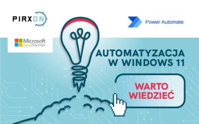 Automatyzacja w systemie Windows 11 – robotyzacja powtarzalnych zadań i zwiększenie produktywności